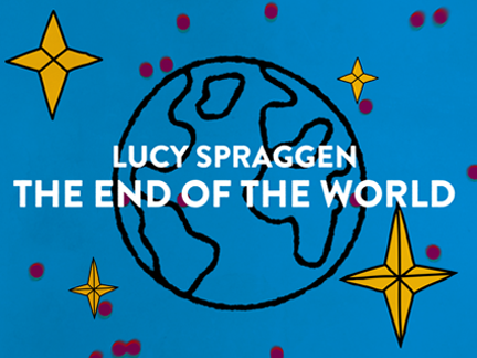 LUCY SPRAGGEN – END OF THE WORLD